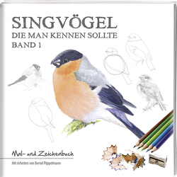 Singvögel – Band 1 von Pöppelmann,  Bernd