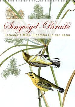 Singvögel-Parade (Wandkalender 2019 DIN A2 hoch) von bilwissedition.com Layout: Babette Reek,  Bilder: