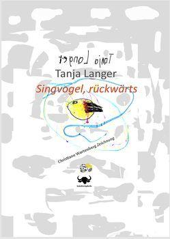 Singvogel, rückwärts von Langer,  Tanja, Wartenberg,  Christiane