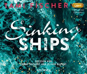 Sinking Ships von Bechert,  Fanny, Dupont,  Oliver, Fischer,  Tami