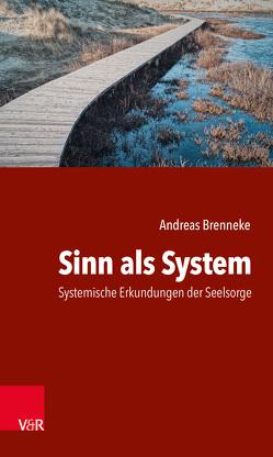 Sinn als System von Brenneke,  Andreas