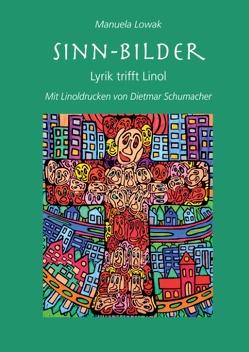 Sinn-Bilder von Lowak,  Manuela, Schumacher,  Dietmar