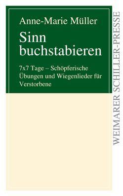 Sinn buchstabieren von Müller,  Anne-Marie