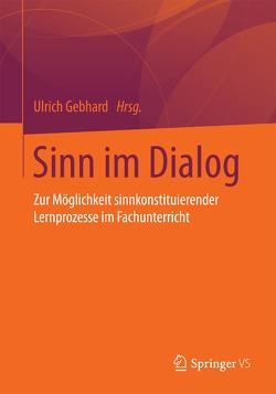Sinn im Dialog von Gebhard,  Ulrich