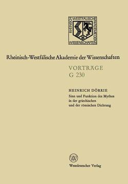 Sinn und Funktion des Mythos in der griechischen und der römischen Dichtung von Doerrie,  Heinrich