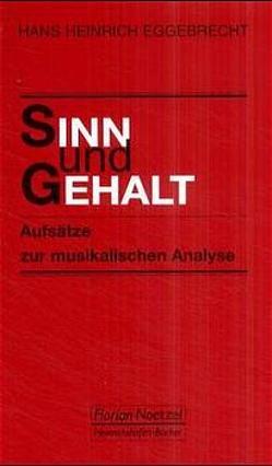 Sinn und Gehalt von Eggebrecht,  Hans H, Schaal,  Richard