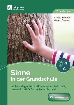 Sinne in der Grundschule von Sommer,  Markus, Sommer,  Sandra