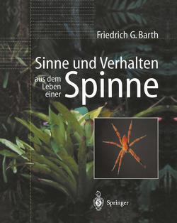 Sinne und Verhalten: aus dem Leben einer Spinne von Barth,  Friedrich G.