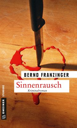 Sinnenrausch von Franzinger,  Bernd