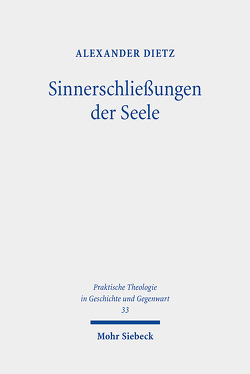 Sinnerschließungen der Seele von Dietz,  Alexander