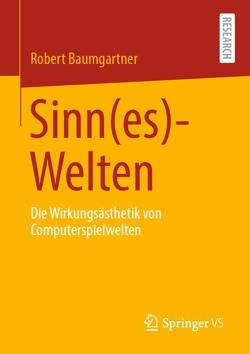 Sinn(es)-Welten von Baumgartner,  Robert