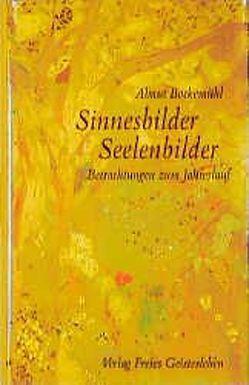 Sinnesbilder, Seelenbilder von Bockemühl,  Almut