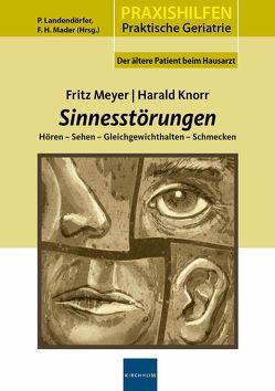 Sinnesstörungen von Knorr,  Harald, Landendörfer,  Peter, Mader,  Frank H., Meyer,  Fritz