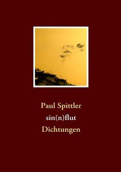 Sin(n)flut von Spittler,  Paul