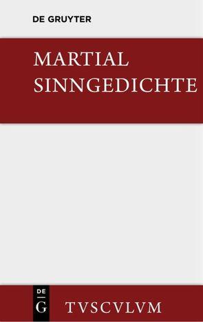 Sinngedichte von Martial, Rüdiger,  Horst