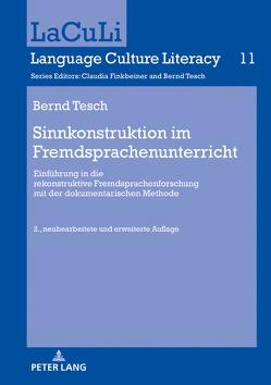 Sinnkonstruktion im Fremdsprachenunterricht von Tesch,  Bernd
