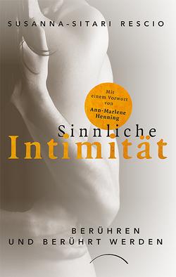 Sinnliche Intimität von Rescio,  Susanna-Sitari