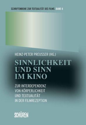 Sinnlichkeit und Sinn im Kino von Preußer,  Heinz P