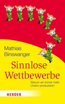 Sinnlose Wettbewerbe von Binswanger,  Mathias