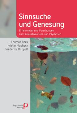 Sinnsuche und Genesung von Bock,  Thomas, Klapheck,  Kristin, Ruppelt,  Friederike