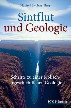 Sintflut und Geologie von Stephan,  Manfred
