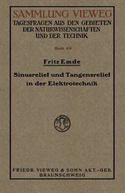 Sinusrelief und Tangensrelief in der Elektrotechnik von Emde,  Fritz