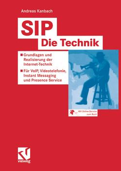 SIP — Die Technik von Kanbach,  Andreas