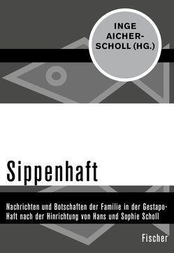 Sippenhaft von Aicher-Scholl,  Inge