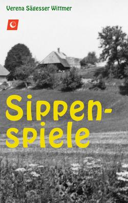 Sippenspiele von Sägesser Wittmer,  Verena