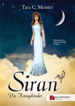 Siran – Die Königskinder von Meister,  Tara C.