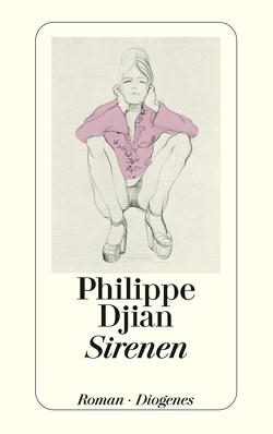 Sirenen von Djian,  Philippe, Wittmann,  Uli
