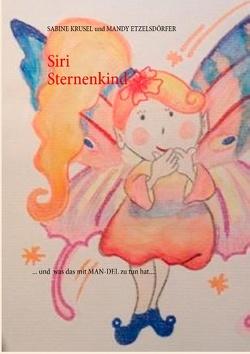 Siri Sternenkind von Etzelsdörfer,  Mandy, Krusel,  Sabine