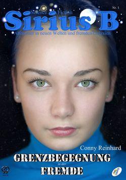 Sirius B – Abenteuer in neuen Welten und fremden Galaxien von Reinhard,  Conny