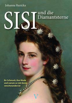 SISI und die Diamantsterne von Ruzicka,  Johanna