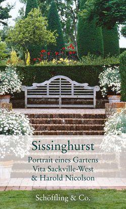 Sissinghurst von Bachstein,  Julia, Lange,  Susanne, Nicolson,  Harold, Sackville-West,  Vita