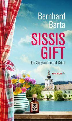 Sissis Gift von Barta,  Bernhard