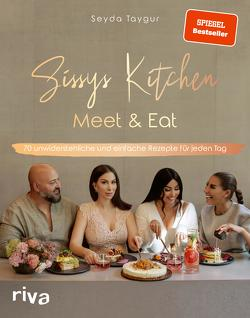 Sissys Kitchen: Meet & Eat von Taygur,  Seyda
