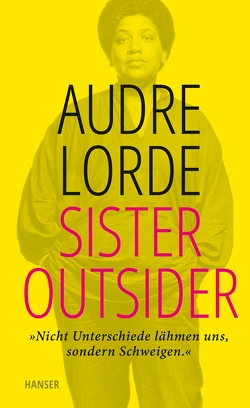 Sister Outsider von Bonné,  Eva, Kraft,  Marion, Lorde,  Audre