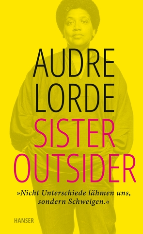 Sister Outsider von Bonné,  Eva, Dhawan,  Nikita, Kraft,  Marion, Lorde,  Audre
