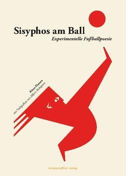 Sisyphos am Ball von Hansen,  Klaus