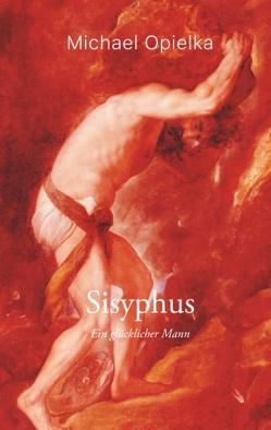 Sisyphus von Opielka,  Michael