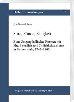 Sitte, Sünde, Seligkeit von Evers,  Jan-Hendrik