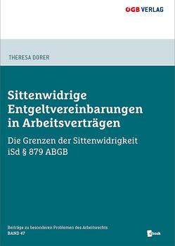 Sittenwidrige Entgeltvereinbarungen in Arbeitsverträgen von Dorer,  Theresa