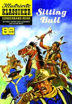 Sitting Bull von Ann-Marie,  Nicol, Edirne,  Ertugrul, Neupert,  Hans-Joachim, Pascal,  Claude