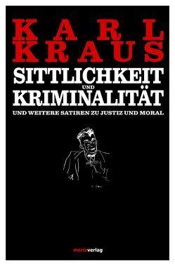 Sittlichkeit und Kriminalität von Kern,  Bruno, Kraus,  Karl