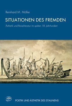 Situationen des Fremden von Möller,  Reinhard M.