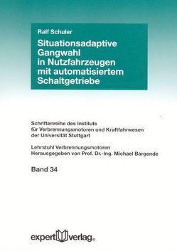 Situationsadaptive Gangwahl in Nutzfahrzeugen mit automatisiertem Schaltgetriebe von Schuler,  Ralf