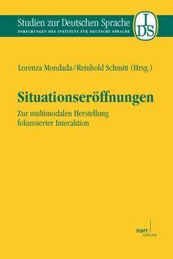 Situationseröffnungen von Mondada,  Lorenza, Schmitt,  Reinhold