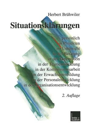 Situationsklärungen von Brühwiler,  Herbert
