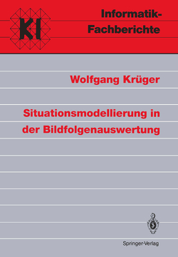 Situationsmodellierung in der Bildfolgenauswertung von Krueger,  Wolfgang